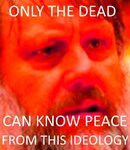only the dead know peace.jpeg
